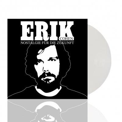 Erik Cohen - Nostalgie für die Zukunft | White Vinyl