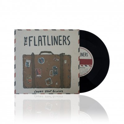 the-flatliners - Count Your Bruises | 7 Inch