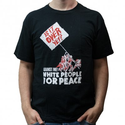 Against Me! - White People For Peace | T-Shirt