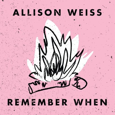 Allison Weiss - Remember When | CD
