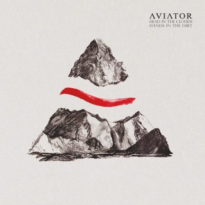 Aviator - Head In The Cloud, Hands In The Dirt | CD