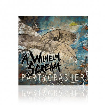 a-wilhelm-scream - Partycrasher | CD