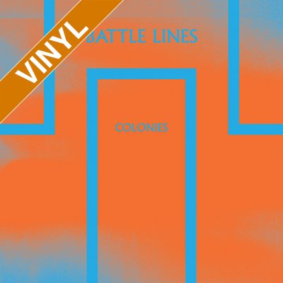 Battle Lines - Colonies | Opaque Orange 7 Inch