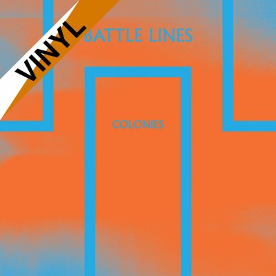 Battle Lines - Colonies | Op. Orange/White Haze 7 Inch