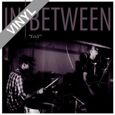 In Between - Still | Opaque Grey 12 Inch EP