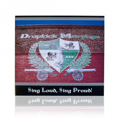 dropkick-murphys - Sing Loud, Sing Proud! | CD
