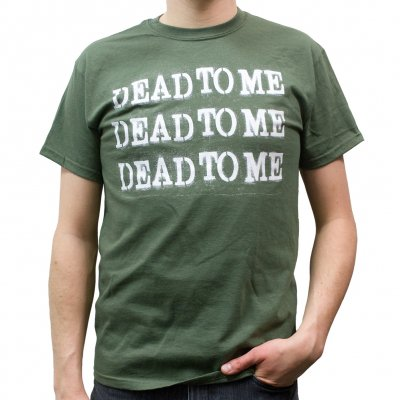 Dead To Me - Text | T-Shirt
