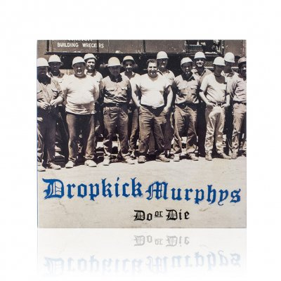 dropkick-murphys - Do Or Die | CD