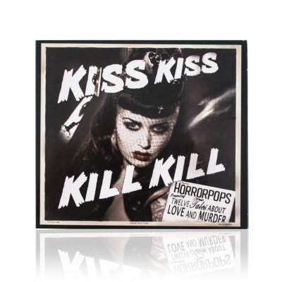 Horrorpops - Kiss Kiss Kill Kill | CD
