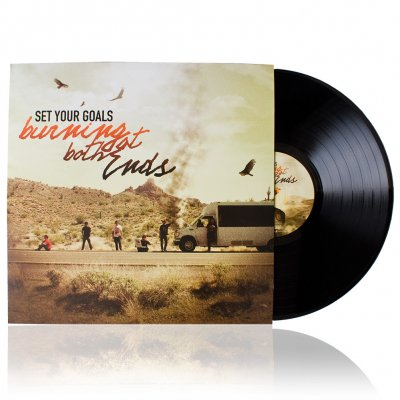 Set Your Goals - Burning At Both Ends | Vinyl
