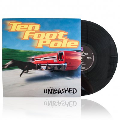 Ten Foot Pole - Unleashed | Vinyl