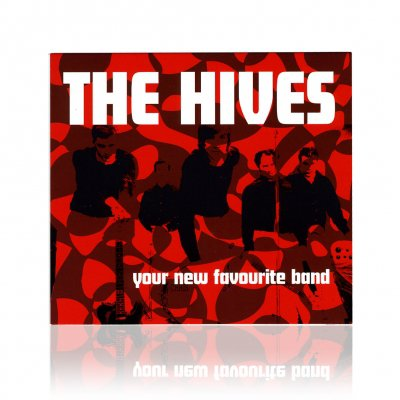 The Hives - Your New Favorite Band | CD