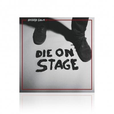 Hostage Calm - Die On Stage | CD