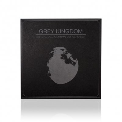 Grey Kingdom - Light I'll Call Your Name Out Darkness | CD