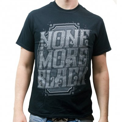 None More Black - Typography | T-Shirt