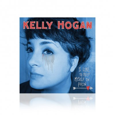 Kelly Hogan - I Like To Keep Myself In Pain | CD