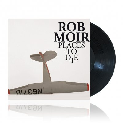 Rob Moir - Places To Die | Vinyl