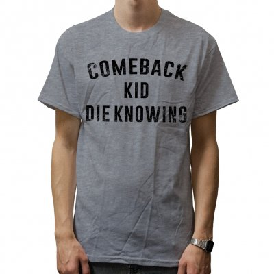 Comeback Kid - Die Knowing Grey | T-Shirt