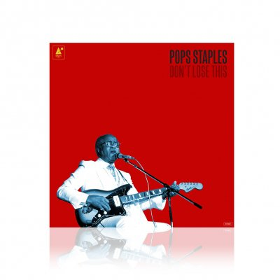 Pops Staples - Don't Lose This | CD