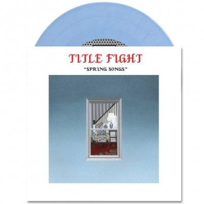 Title Fight - Spring Songs | Powder Blue 7 Inch