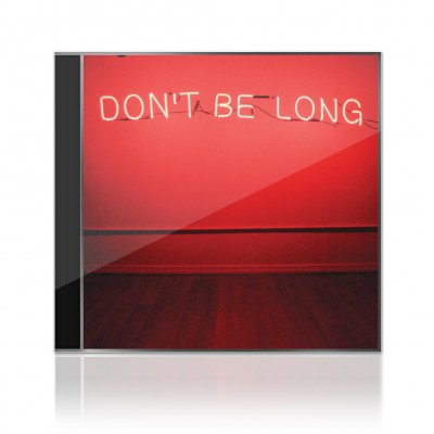 make-do-and-mend - Don't Be Long | CD