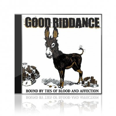 Good Riddance - Bound By Ties Of Blood And Affection | CD