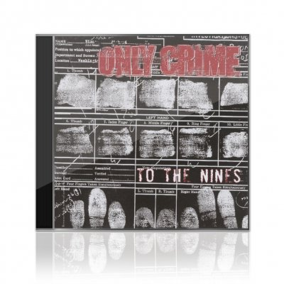 Only Crime - To The Nines | CD