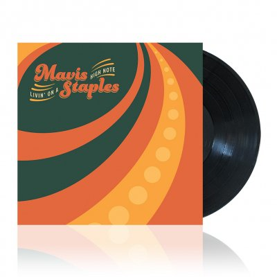 Mavis Staples - Livin' On A High Note | Vinyl