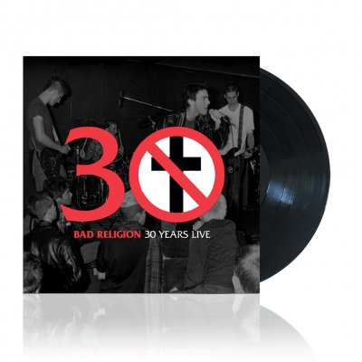 bad-religion - 30 Years Live | Black Vinyl
