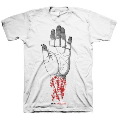 You Fail Me White | T-Shirt