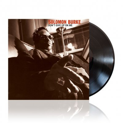 Solomon Burke - Don't Give Up On Me | Black Vinyl