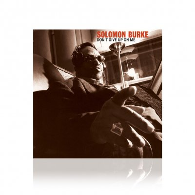 Solomon Burke - Don't Give Up On Me | CD