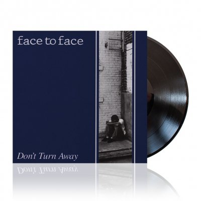 Face To Face - Don't Turn Away | Vinyl