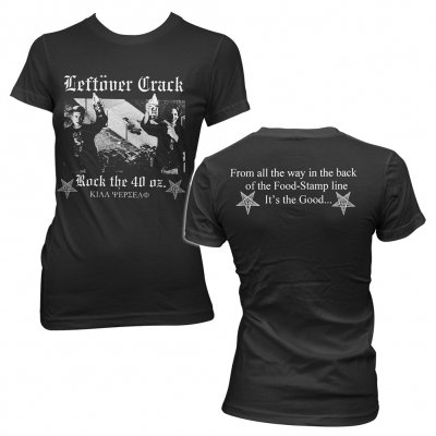 leftover-crack - Rock The 40 Oz. | Fitted Girl T-Shirt