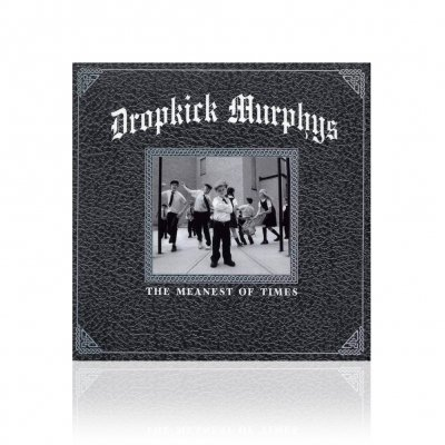 dropkick-murphys - The Meanest Of Times | CD