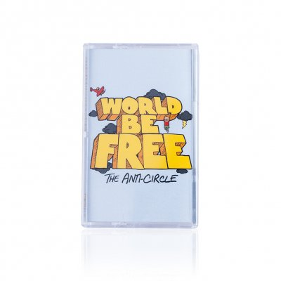 World Be Free - The Anti-Circle | Tape