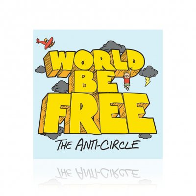 world-be-free - The Anti-Circle | CD