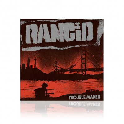 Rancid - Trouble Maker | CD