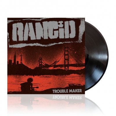 Rancid - Trouble Maker | Black Vinyl