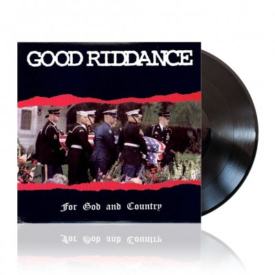 Good Riddance - For God And Country | Black Vinyl