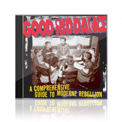 Good Riddance - A Comprehensive Guide To Modern Rebellion | CD