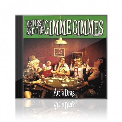 Me First And The Gimme Gimmes - Are A Drag | CD