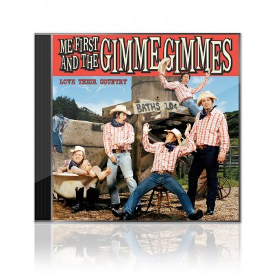 Me First And The Gimme Gimmes - Love Their Country | CD