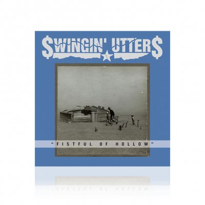 Swingin Utters - Fistful of Hollow | CD