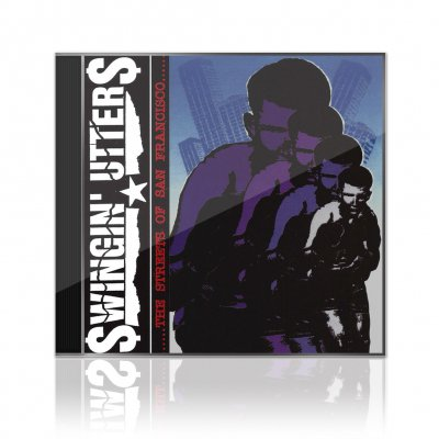 Swingin Utters - The Streets of San Francisco | CD