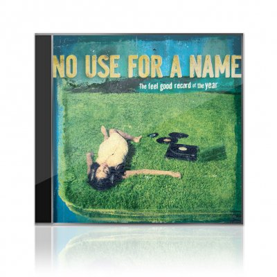 No Use For A Name - The Feel Good Record Of The Year | CD