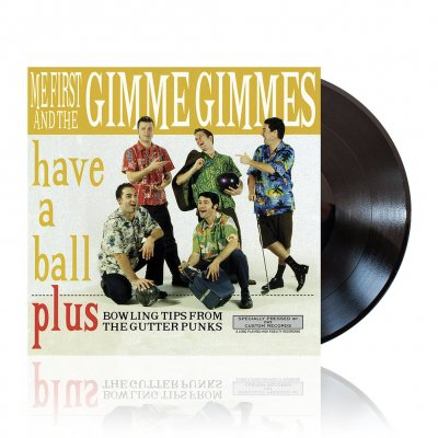 Me First And The Gimme Gimmes - Have A Ball | Black Vinyl