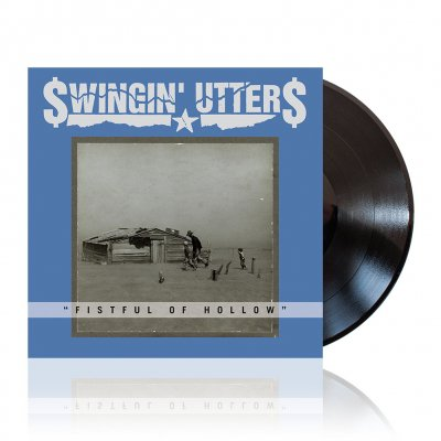 Swingin Utters - Fistful of Hollow | Black Vinyl