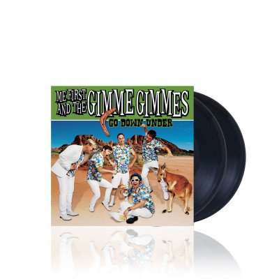 Me First And The Gimme Gimmes - Go Down Under | 2xBlack 7 Inch