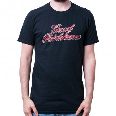 good-riddance - Script | T-Shirt